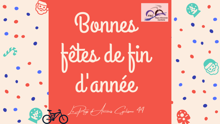 Le Pays d'Ancenis Cyclisme 44 vous souhaite de belles fêtes de find'année